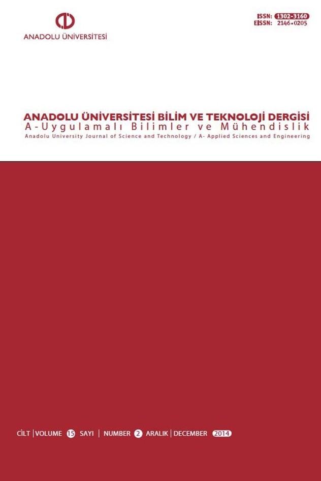 Anadolu Üniversitesi Bilim Ve Teknoloji Dergisi A - Uygulamalı Bilimler ve Mühendislik